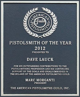 Dave Lauck, Pistolsmith of the year 2012